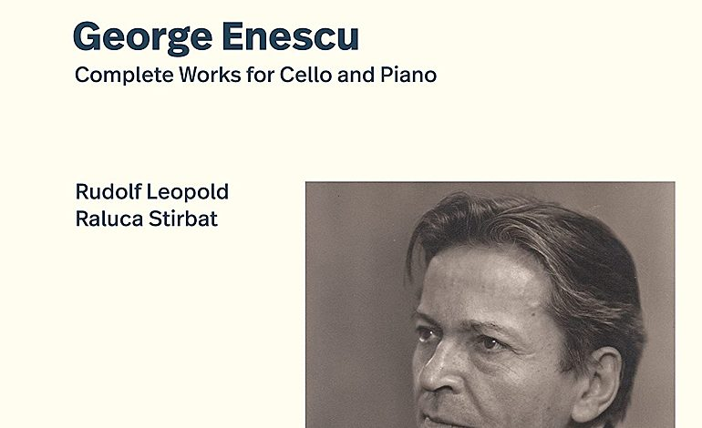 Enescu: Complete works for Cello and Piano.